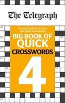 The Telegraph Big Book of Quick Crosswords 4