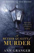 A Better Quality of Murder (Inspector Ben Ross Mystery 3)