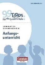 99 Tipps für die Grundschule: Anfangsunterricht