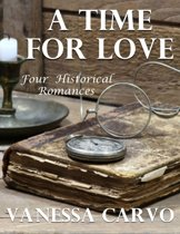 A Time for Love: Four Historical Romances
