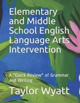 Elementary and Middle School English Language Arts Intervention