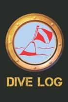 Dive Log: A Handy Record Book for 100 Underwater Diving Adventures