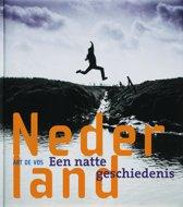 Nederland, Een Natte Geschiedenis