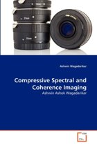 Compressive Spectral and Coherence Imaging