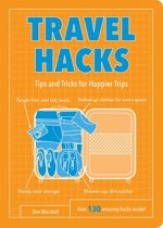 Travel Hacks: Tips and Tricks for Happier Trips