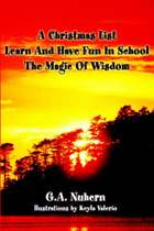A Christmas List Learn and Have Fun in School and the Magic of Wisdom