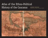 Atlas of the Ethno-political History of the Caucasus