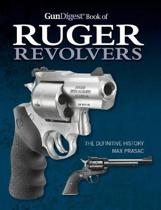 Gun Digest Book of Ruger Revolvers