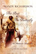 The Poet & The Butterfly: An Intimate Dialogue