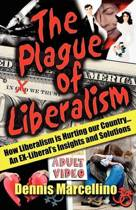 The Plague of Liberalism