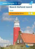 ANWB Fietsgids 12 / Texel Noord - Holland Noord