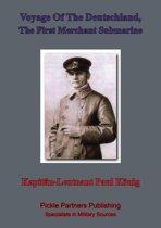Voyage Of The Deutschland, The First Merchant Submarine