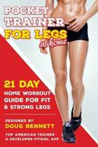 Pocket Trainer for Legs at Home