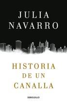 Historia de Un Canalla / Story of a Sociopath