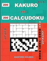 200 Kakuro and 200 Calcudoku 9x9 Hard - Very Hard Levels.