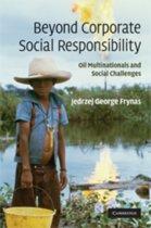Beyond Corporate Social Responsibility