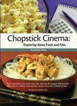 Chopstick Cinema