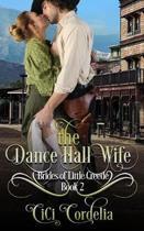 The Dance Hall Wife