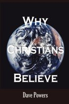 Why Christians Believe
