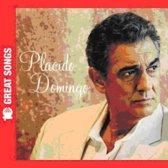 10 Great Songs: Placido Domingo