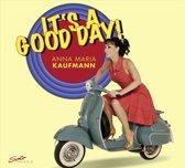 Kaufmann: It S A Good Day