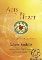 Acts of the Heart: Culture-Building, Soul-Researching Introductions, Forewards and Prefaces