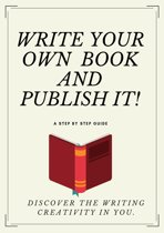 Write Your Own Book And Publish It!