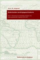 Nederlandse zendingsgeschiedenis II - Ontmoeting van protestantse christenen met andere godsdiensten en geloven (1917-2017)