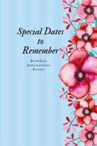 Special Dates to Remember