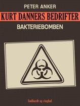 Kurt Danners bedrifter: Bakteriebomben