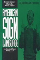 American Sign Language Green Books, A Student's Text Units 19