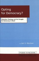 Opting for Democracy?