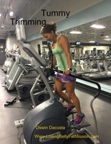 Tummy Trimming