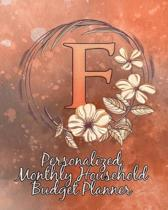 F: Personalized Monthly Household Budget Planner: Keep Track of an Entire Year and Improve Your Finances with this Direct