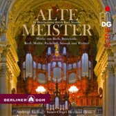 Organ Works: Alte Meister (Berliner