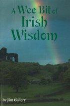 Wee Bit of Irish Wisdom