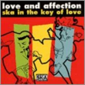 Love And Affection: Ska In The Key Of Love