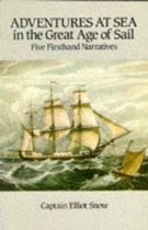 Adventures at Sea in the Great Age of Sail