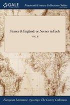 France & England