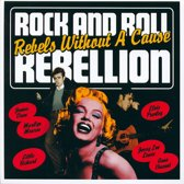 Rock And Roll Rebellion-...