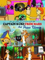 کیپٹن کیورو مریخ سے اپنے نمائندوں کے ساتھ