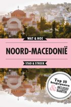 Wat & Hoe Reisgids - Macedonië