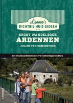 Boek cover Dicht bij huisgids: Groot wandelboek Ardennen van Julien van Remoortere
