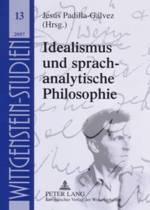 Idealismus Und Sprachanalytische Philosophie