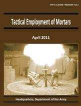 Tactical Employment of Mortars (Attp 3-21.90 / FM 7-90 / McWp 3-15.2)