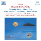 Rawsthorne: Piano Quintet, Piano Trio, Cello Sonata, etc