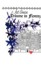 Traume in Florenz