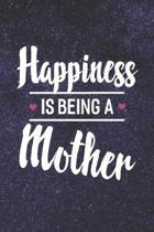 Happiness Is Being a Mother