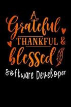grateful thankful & blessed Software Developer: Lined Notebook / Diary / Journal To Write In 6''x9'' for Thanksgiving. be Grateful Thankful Blessed this