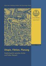 Utopie, Fiktion, Planung